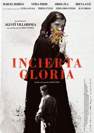 Incerta glòria (2017) - Uncertain Glory