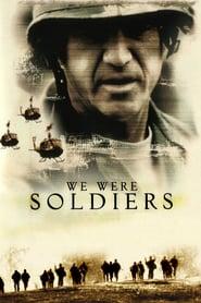We Were Soldiers - Am fost cândva soldaţi... şi tineri (2002)