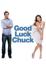 Good Luck Chuck - Charlie Talisman (2007) - filme online