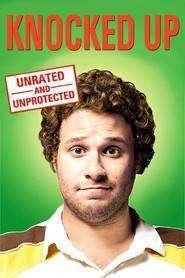 Knocked Up (2007) Un pic însărcinată - ONLINE GRATIS
