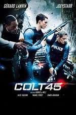 Colt 45 (2014) - filme online