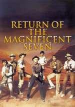 Return of the Seven - Întoarcerea celor 7 magnifici (1966) - filme online