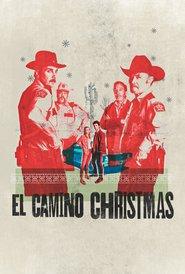 El Camino Christmas (2017) - filme online