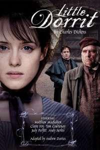 Little Dorrit - Mica Dorrit (2008) - Miniserie TV