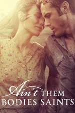 Ain't Them Bodies Saints (2013) – filme online