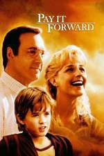 Pay it forward - Dă mai departe! (2000) - filme online