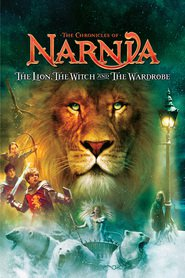 The Chronicles of Narnia: The Lion, the Witch and the Wardrobe – Cronicile din Narnia – Leul, Vrăjitoarea şi Dulapul (2005)