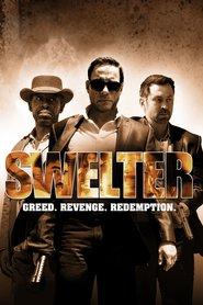 Swelter (2014) - Patru asasini