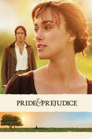 Pride & Prejudice – Mândrie și prejudecată (2005) - filme online