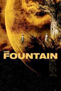The Fountain - Fântâna (2006)