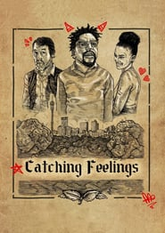 Catching Feelings (2017)