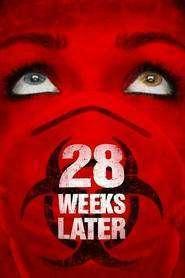 28 Weeks Later (2007) - filme online gratis