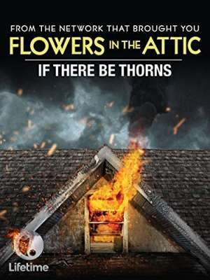 If There Be Thorns (2015) - filme online