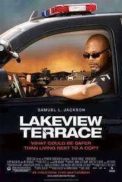 Lakeview Terrace - Mărul discordiei (2008)