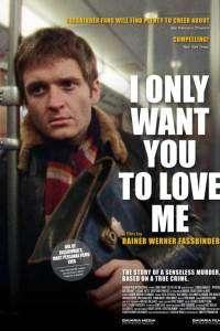 Ich will doch nur, daß ihr mich liebt - Vreau doar să mă iubești (1976)
