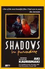 Varjoja paratiisissa - Shadows in Paradise (1986) - filme online