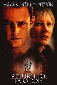 Return to Paradise – Întoarcere în Paradis (1998) – filme online