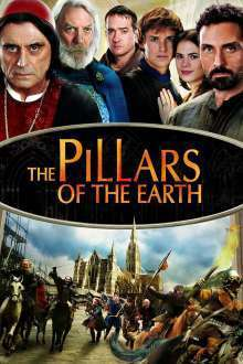 The Pillars of the Earth - Stâlpii pământului (2010) - Miniserie TV