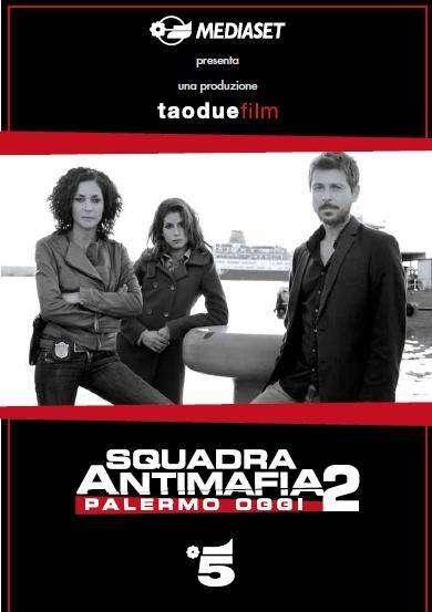 Squadra antimafia - Palermo oggi - Brigada antimafia (2009)Serial TV - Sezonul 02