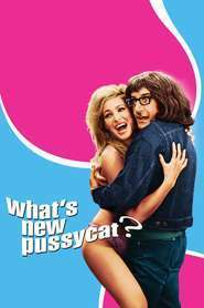 What's New, Pussycat (1965) Ce-i nou, pisicuto?