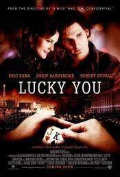 Lucky You (2007) – Norocosul