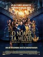 Night at the Museum: Secret of the Tomb – O noapte la Muzeu: Secretul Faraonului (2014)