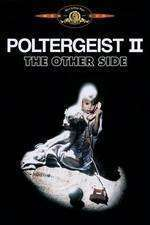 Poltergeist II: The Other Side (1986) - filme online