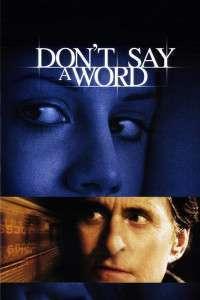 Don't Say A Word - Nicio vorbă (2001) - filme online