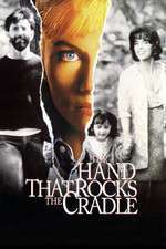 The Hand That Rocks the Cradle - Mâna care împinge leagănul (1992) - filme online