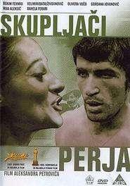 Skupljaci perja – Am întâlnit țigani fericiți (1967)