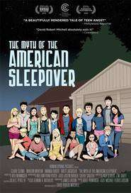 The Myth of the American Sleepover (2010) - filme online