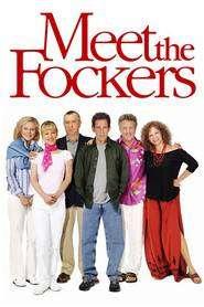 Meet the Fockers - Doi cuscri de coșmar (2004) - filme online