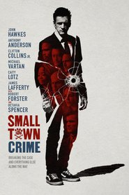 Small Town Crime (2017) - filme online