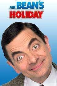 Mr. Bean's Holiday – Mr. Bean în vacanţă (2007)