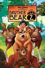 Brother Bear 2 - Fratele Urs 2 (2006) - filme online