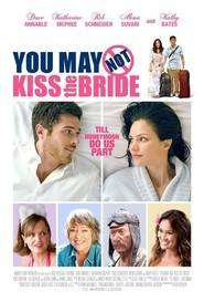 You May Not Kiss the Bride (2011) - filme online gratis
