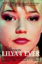 Lilja 4-ever (2002) – filme online