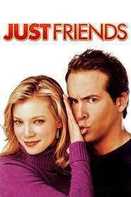Just Friends - Prieteni și atât (2005) - filme online