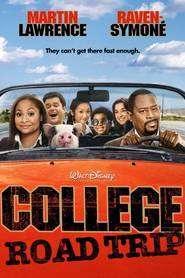 College Road Trip (2008) - Filme online gratis subtitrate in romana