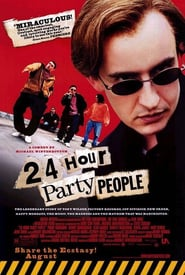 24 Hour Party People ( 2002 )