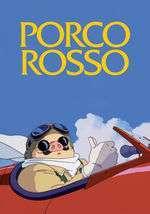 Kurenai no buta - Porco Rosso (1992)