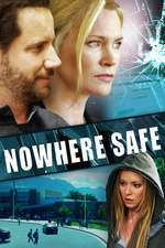 Nowhere Safe (2014) - filme online
