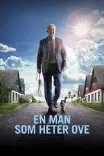 En man som heter Ove - A Man Called Ove (2015) - filme online