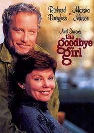 The Goodbye Girl – Adio, dar rămân cu tine! (1977)