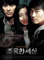 Joyong-han saesang – The World of Silence (2006) – filme online