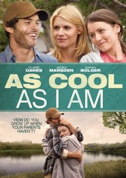 As Cool as I Am (2013) - filme online