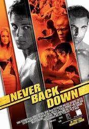 Never Back Down - Nu da înapoi (2008)
