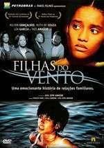 Filhas do Vento (2004) - filme online
