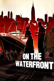 On the Waterfront (1954) – Filme online gratis