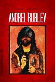 Andrey Rublyov - Patimile după Andrei (1966) - filme online